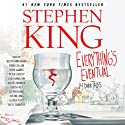 Everything's Eventual: 14 Dark Tales Audiobook by Stephen King Narrated by Becky Ann Baker, John Cullum, Boyd Gaines, Peter Gerety, Josh Hamilton, Arliss Howard, Judith Ivey, Stephen King, Justin Long