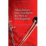 """Eine Geschichte der Welt in 10 1/2 Kapitelnvon """"Julian Barnes"""""""
