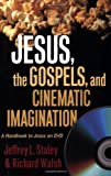 Jesus, the Gospels, and Cinematic Imagination