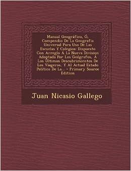 Manual Geográfico, Ó, Compendio De La Geografia Universal