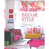 Bazaar Style: Decoratiing with Market and Vintage Findsby Selina Lake