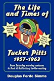 img - for The Life and Times of Tucker Pitts book / textbook / text book