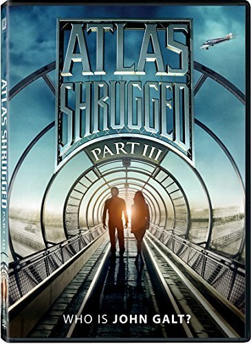 Atlas Shrugged Part III: Who is John Galt? by 20th Century Fox