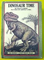 Dinosaur Time. (An Early I Can Read Book) by…