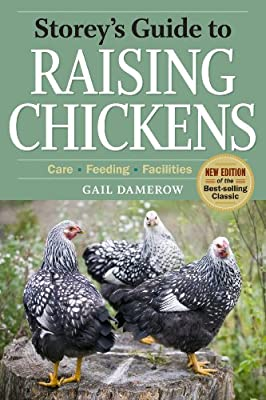 Storey's Guide to Raising Chickens: 3rd Edition