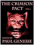 img - for The Crimson Pact Volume One Special Edition (The Crimson Pact Special Edition) book / textbook / text book