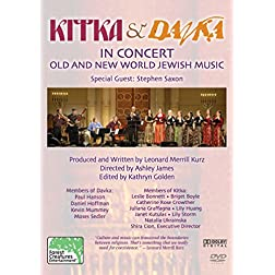 Kitka And Davka - Kitka And Davka In Concert: Old And New World Jewish Music