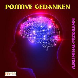 Positive Gedanken Hörbuch