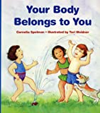 ISBN: 0807594733 - Your Body Belongs to You