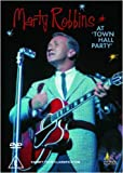Marty Robbins at the Town Hall Party [DVD]