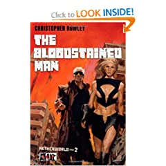Heavy Metal Pulp: The Bloodstained Man: Netherworld Book Two (Netherworld (Heavy Metal)) by Christopher Rowley