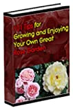 51heaf7t5WL. SL160  101 Tips for Growing and Enjoying Your Own Great Rose Garden