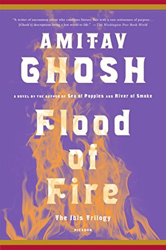 Flood of Fire: A Novel (The Ibis Trilogy)