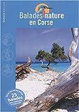 echange, troc David Melbeck, Collectif - Balades nature en Corse