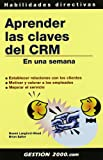 img - for Aprender las claves del CRM book / textbook / text book