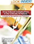 Drug-Induced Complications in the Cri...
