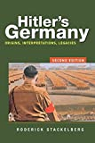 Hitler's Germany: Origins, Interpretations, Legacies