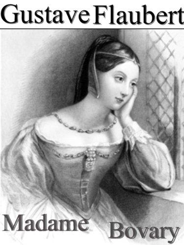 Gustave Flaubert - Madame Bovary (Annoté)