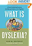 What is Dyslexia?: A Book Explaining...