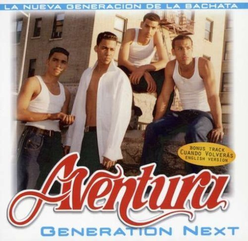 Aventura - Aventura Generation Next - Zortam Music