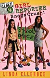 Get Real #4:  Girl Reporter Snags Crush! (Get Real (Avon Paperback)) (0064407586) by Ellerbee, Linda