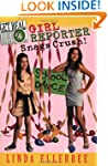 Get Real #4: Girl Reporter Snags Crus...