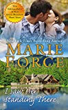 Marie Force I Saw Her Standing There (Green Mountain Romance)