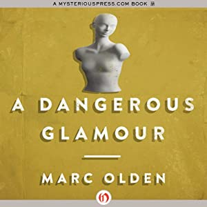 A Dangerous Glamour | [Marc Olden]