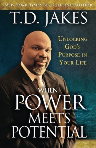 Icriphiabooks pdf download when power meets potential unlocking when power meets potential unlocking gods purpose in your life by t d jakes fandeluxe Images
