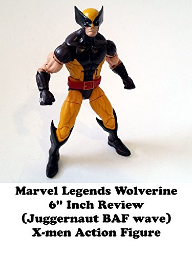 "Marvel Legends WOLVERINE 6"" inch Toy Review (Juggernaut BAF series) X-men action figure on Amazon Prime Video UK"