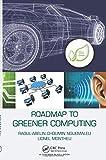 Roadmap to Greener Computing