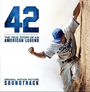 42: Original Motion Picture Soundtrack
