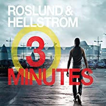Three Minutes: Ewert Grens, Book 6 Audiobook by Anders Roslund, Börge Hellström, Elizabeth Clark Wessel - translation Narrated by Saul Reichlin