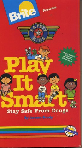 Safety Kids Play It Smart: Stay Safe From Drugs front-1027762