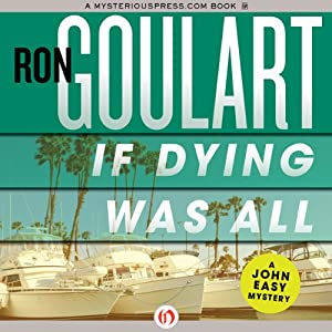 If Dying Was All | [Ron Goulart]