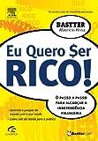 Eu Quero Ser Rico !
