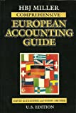 Hbj Miller Comprehensive European Accounting Guide: U.S. Edition (Miller European Accounting Guide) (0156023547) by Alexander, David