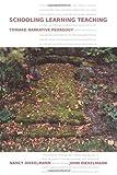img - for Schooling Learning Teaching: Toward Narrative Pedagogy by John Diekelmann (2009-03-05) book / textbook / text book