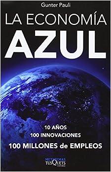 La economía azul: 10 años, 100 innovaciones, 100 millones