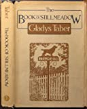 The Book of Stillmeadow (0060152400) by Taber, Gladys