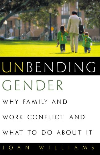 Image for publication on Unbending Gender: Why Family and Work Conflict and What To Do About It