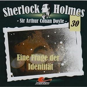 Eine Frage der Identität (Sherlock Holmes 30) Hörspiel