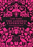 The Goddess Experience: What makes you happy?