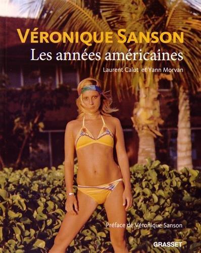 Véronique Sanson, les années américaines - Laurent Calut et Yann Morvan