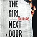 The Girl Next Door: Carter Ross, Book 3 (       UNABRIDGED) by Brad Parks Narrated by Macleod Andrews
