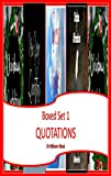 Boxed Set 1 Quotations