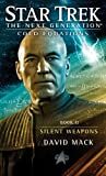 Star Trek: The Next Generation: Cold Equations: Silent Weapons: Book Two