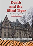 img - for Death and the Blind Tiger (The Max Hurlock Roaring 20s Mysteries) book / textbook / text book