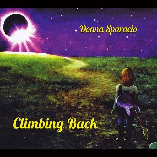 Donna Sparacio - Climbing Back