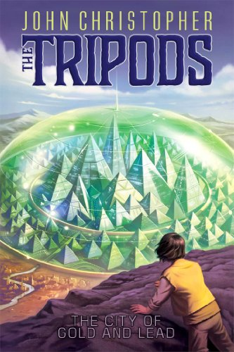 The City of Gold and Lead (The Tripods)